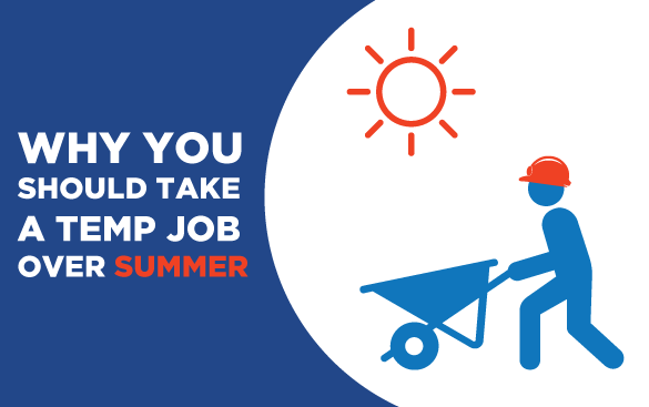 why you should take a temp job over summer onestaff