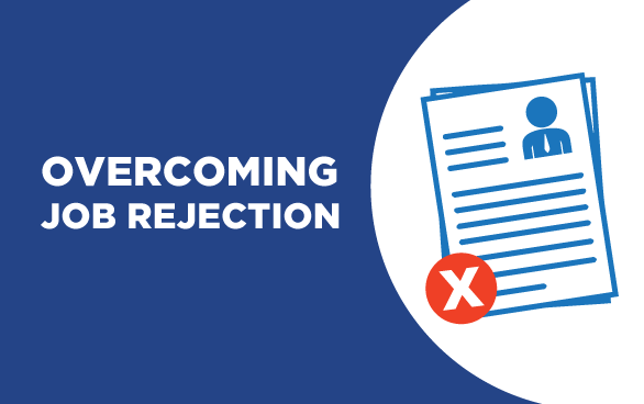 Top Tips For Overcoming Job Rejection What Do You Do If You Don T